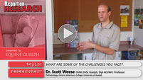 Dr. Scott Weese Report on Research Video